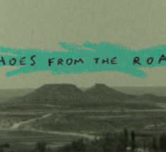 Echoes Of The Road – Episode 1