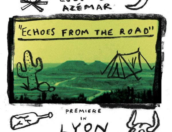 ECHOES FROM THE ROAD premiere in Lyon May 18th