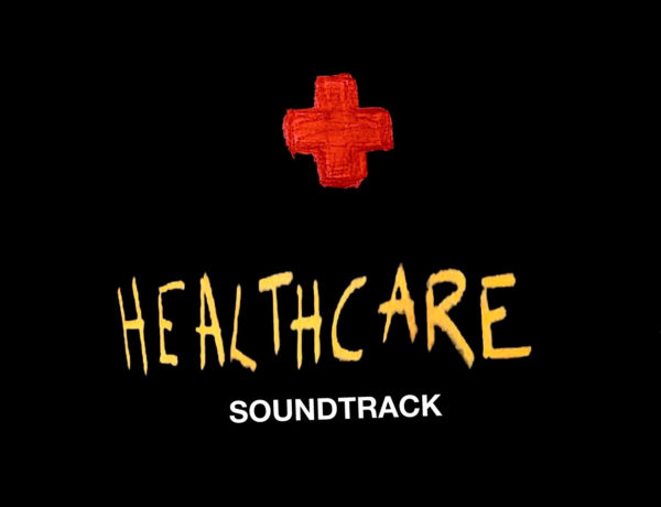 HEALTHCARE soundtrack